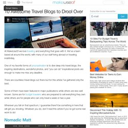 10 Awesome Travel Blogs to Drool Over