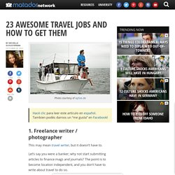 20+ awesome travel jobs and how to get them