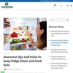 Awesome tips and tricks to keep fridge Clean and food Safe