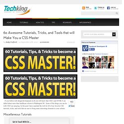 60 Awesome Tutorials, Tricks, and Tools that will Make You a CSS Master