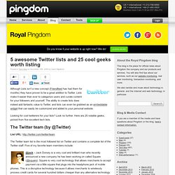 5 awesome Twitter lists and 25 cool geeks worth listing | Royal Pingdom