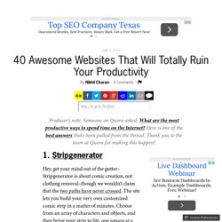 40 Awesome Websites That Will Totally Ruin Your Productivity
