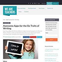Awesome Apps for the Six Traits of Writing - WeAreTeachers