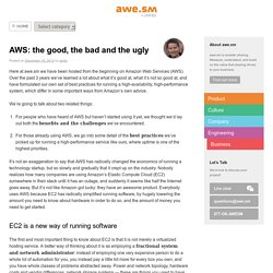 AWS: the good, the bad and the ugly