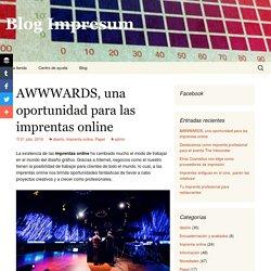 AWWWARDS, una oportunidad para las imprentas online