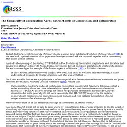 Robert Axelrod - The Complexity of Cooperation