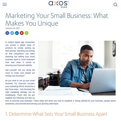 Marketing Your Small Business: What Makes You Unique