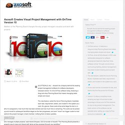 Axosoft Creates Visual Project Management with OnTime Version 10 - Axosoft