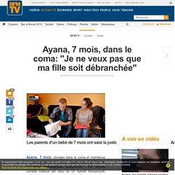 """Ayana, 7 mois, dans le coma: """"Je ne veux pas que ma fille soit débranchée"""""""