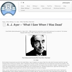A. J. Ayer – 'What I Saw When I Was Dead'