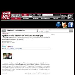 Ayerdhal crée sa maison d'édition numérique