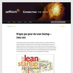 N'ayez pas peur du Lean Startup - Lisez ceci