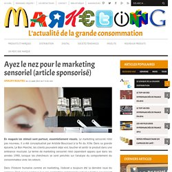 Ayez le nez pour la marketing sensoriel