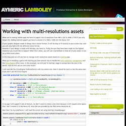 Aymeric Lamboley » Working with multi-resolutions assets