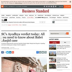 SC's Ayodhya verdict today: All you need to know about Babri Masjid case