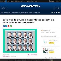 """Esta web te ayuda a hacer """"fotos carnet"""" en casa válidas en 150 países"""
