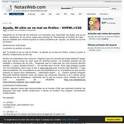 Ayuda, Mi sitio se ve mal en firefox - XHTML+CSS - NotasWeb.com