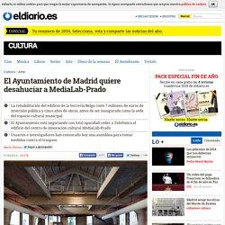 El Ayuntamiento de Madrid quiere desahuciar a MediaLab-Prado