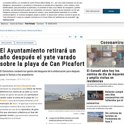 El Ayuntamiento retirará un año después el yate varado sobre la playa de Can Picafort