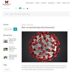 How can Ayurveda help with Coronavirus? – Butterfly Ayurveda