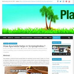 How Ayurveda helps in Scriptophobia ?