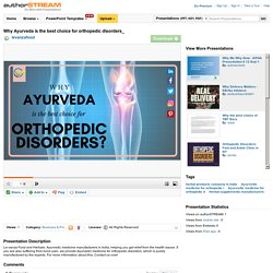 Why Ayurveda is the Best Choice for Orthopedic Disorders
