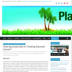 How Ayurveda Aids in Treating Stomach Cancer?