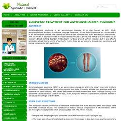 Ayurvedic Treatment for Antiphospholipid Syndrome