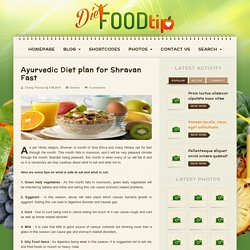 Basic Ayurvedic Diet plan for Shravan Fast to fit and healthy