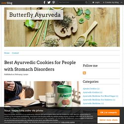 Best Ayurvedic Cookies for People with Stomach Disorders - Butterfly Ayurveda