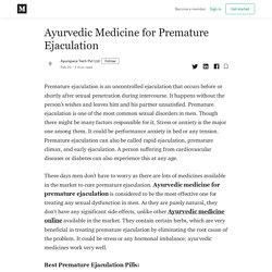 Ayurvedic Medicine for Premature Ejaculation - Ayurspace Tech Pvt Ltd - Medium