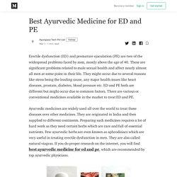 Best Ayurvedic Medicine for ED and PE - Ayurspace Tech Pvt Ltd - Medium