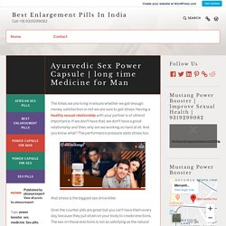 long time Medicine for Man – Best Enlargement Pills In India
