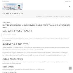 Eye, Ear, & Nose Health – Ayurvedic and Naturopathic Medical Clinic