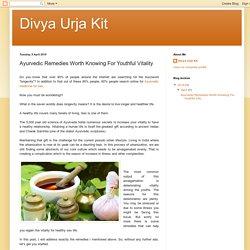 Divya Urja Kit: Ayurvedic Remedies Worth Knowing For Youthful Vitality