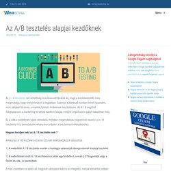 Az A/B tesztelés alapjai kezdőknek