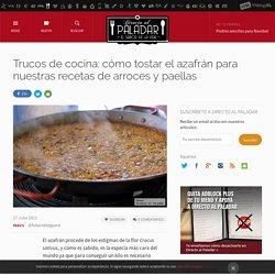 Trucos de cocina: cómo tostar el azafrán para nuestras recetas de arroces y paellas