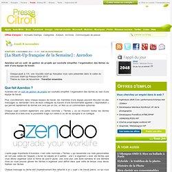 Azendoo : [La Start-Up française de la Semaine]