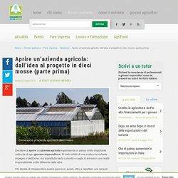 Aprire un'azienda agricola in dieci mosse (Prima Parte) - Giovani Impresa Coldiretti