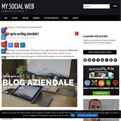 Perché aprire un blog aziendale: 4 vantaggi concreti