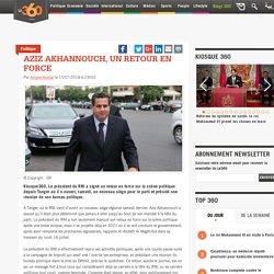 Aziz Akhannouch, un retour en force