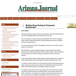 Welfare Drug Testing Is Proposed, Questioned