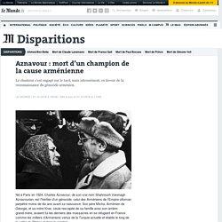 Aznavour: mort d'un champion de la cause arménienne