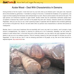 Azobe Wood – Deal With Characteristics In Domains