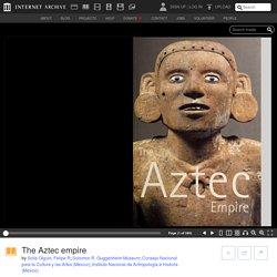 The Aztec empire : Solís Olguín, Felipe R