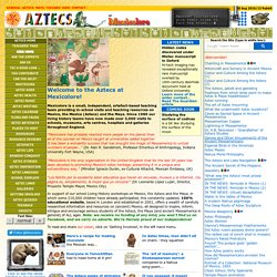 Aztec Pages at Mexicolore