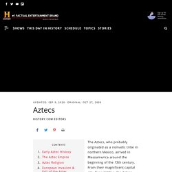 Aztecs: Empire, Culture & Facts