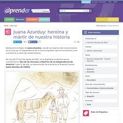 Juana Azurduy: heroína y mártir de nuestra historia