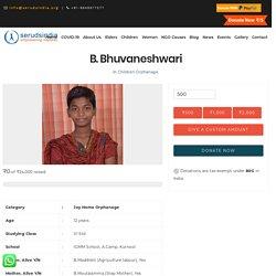 B. Bhuvaneshwari - Seruds