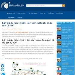 Bản đồ du lịch Lý Sơn: Nên xem trước khi đi du lịch Lý Sơn